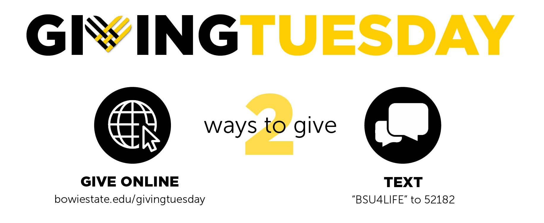 Two Ways to Give: Give online. Text BSU4LIFE to 52182.